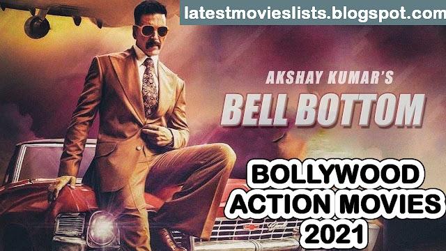 Top 10 Bollywood Action Movies 2021 List | New Upcoming Hindi Films 2021