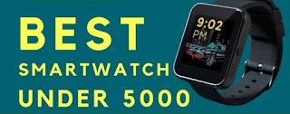 Best Smart Watches Under 5000