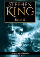 """Buick 8"" - Stephen King"