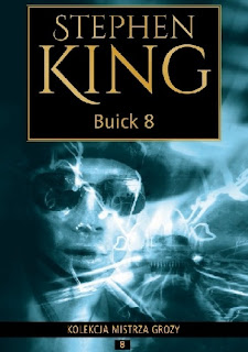 """Buick 8"" - Stephen King"