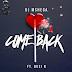 DJ Mshega Feat. Busi N - Come Back (Original) (Afro House) [Download]