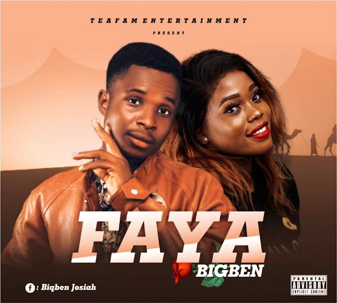 [Music] BigBen - Faya  #Arewapublisize