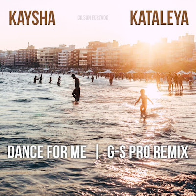 Kaysha feat. Kataleya - Dance for me (G-s pro Remix) 2019