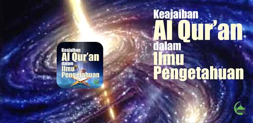 al quran dan Pengetahuan Dan Teknologi