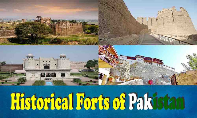 Top 18 Historical Forts of Pakistan Which You Don't Know Before