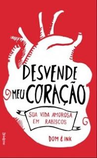 http://livrosvamosdevoralos.blogspot.com.br/2016/06/resenha-desvende-meu-coracao.html