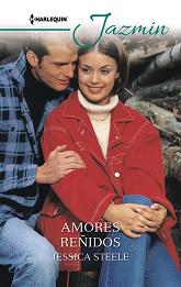 Jessica Steele - Amores Reñidos