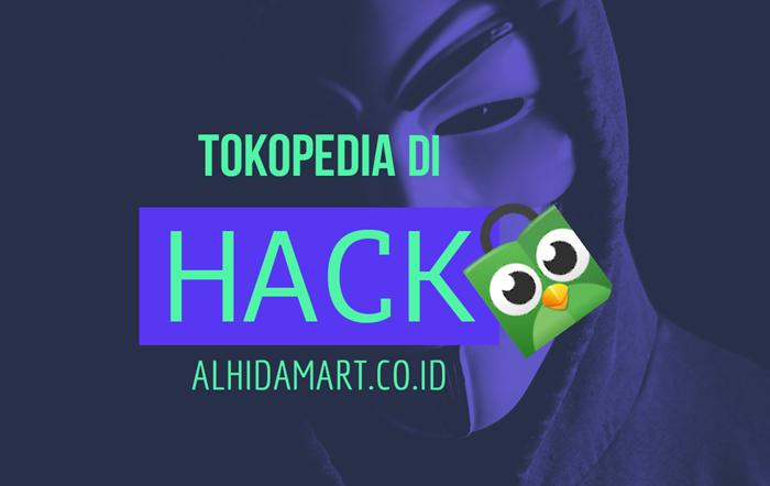 Tokopedia di hack - ALHIDAMART