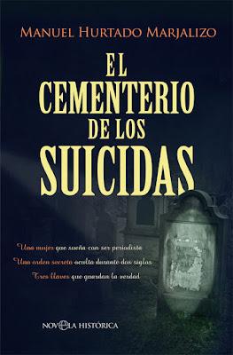 El cementerio de los suicidas - Manuel Hurtado Marjalizo (2019)