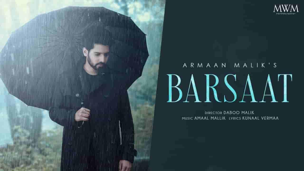 Barsaat lyrics Armaan Malik Hindi Song