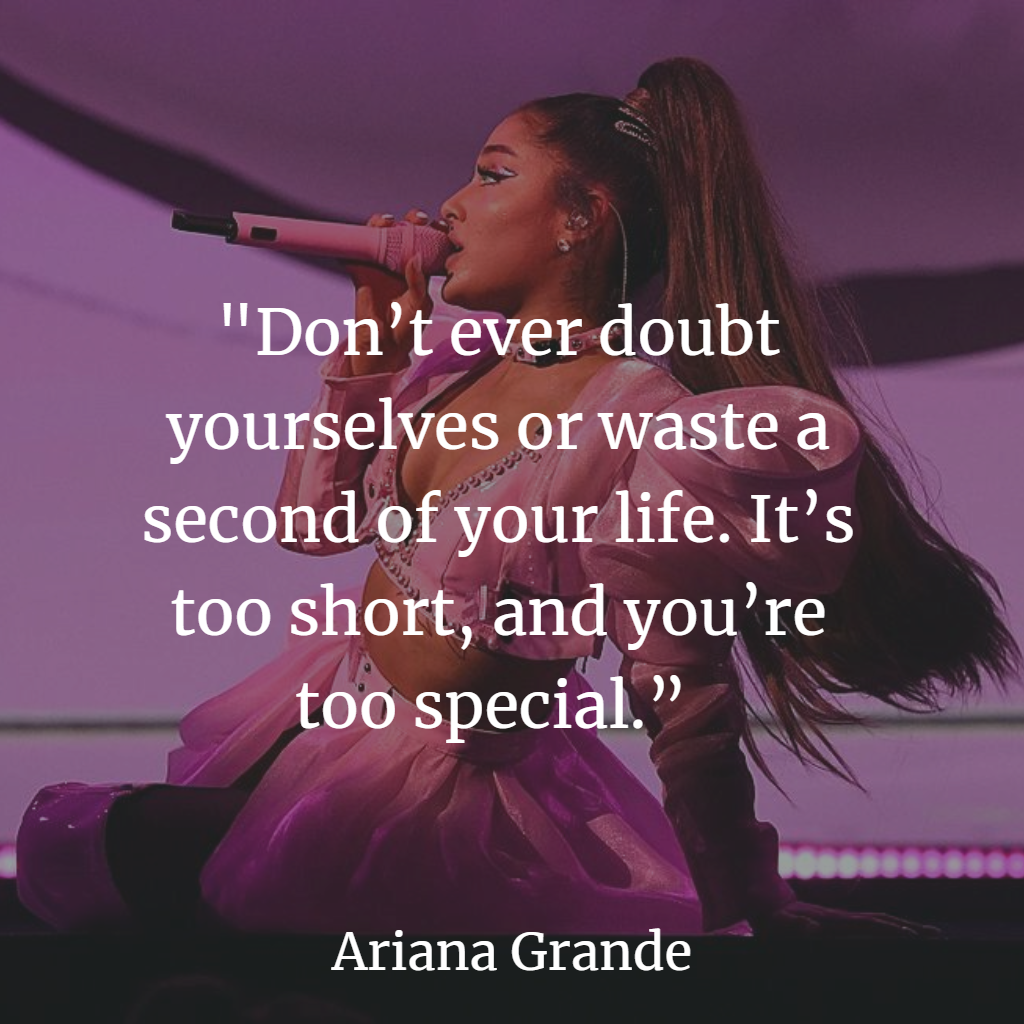 Top Ariana Grande Inspirational Quotes about Love, Life ...