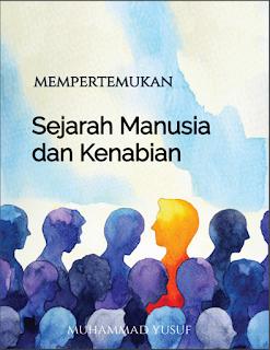 Mempertemukan Sejarah Manusia dan Kenabian (eBook)