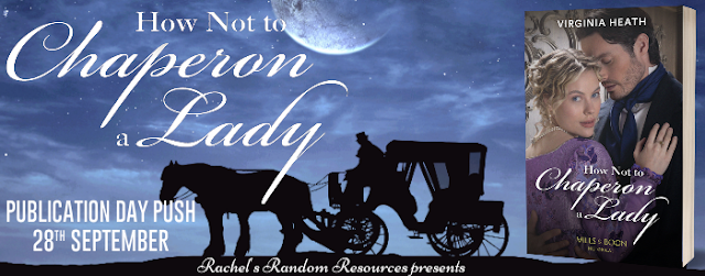 How Not To Chaperon a Lady by Virginia Heath blog tour banner