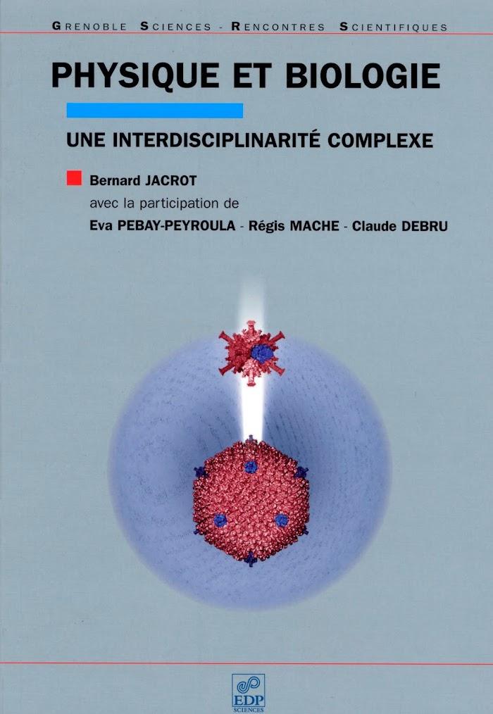 livre : Physique et biologie - Une interdisciplinarité complexe