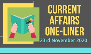 Current Affairs One-Liner: 23rd November 2020