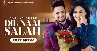 Dil Naal Salah Lyrics - Sajjan Adeeb x Gurlej Akhtar