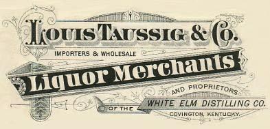Those Pre-Pro Whiskey Men!: Louis Taussig, San Fran Whiskey Man