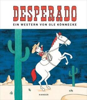 Desperado ; Ole Könnecke ; Hanser Literaturverlage