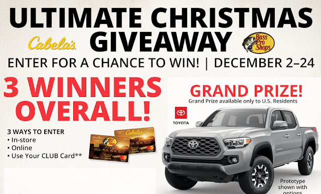 Bass Pro Shops and Cabela's are giving away a Toyota Tacoma Truck, a Sun Tracker fishing boat and a Tracker Off Road vehicle to three lucky winners!