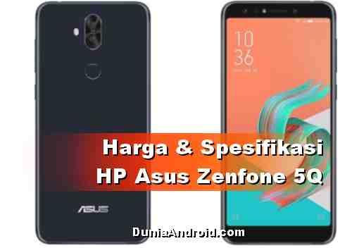 Harga Asus Zenfone 5Q dan spesifikasinya