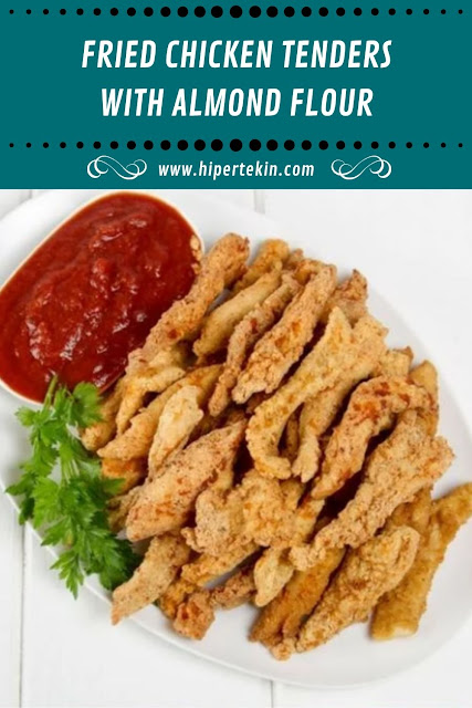FRIED CHICKEN TENDERS WITH ALMOND FLOUR