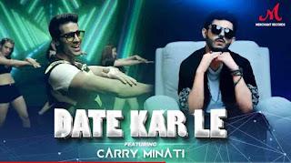 Date Kar Le Song Lyrics | CarryMinati New Song 2020