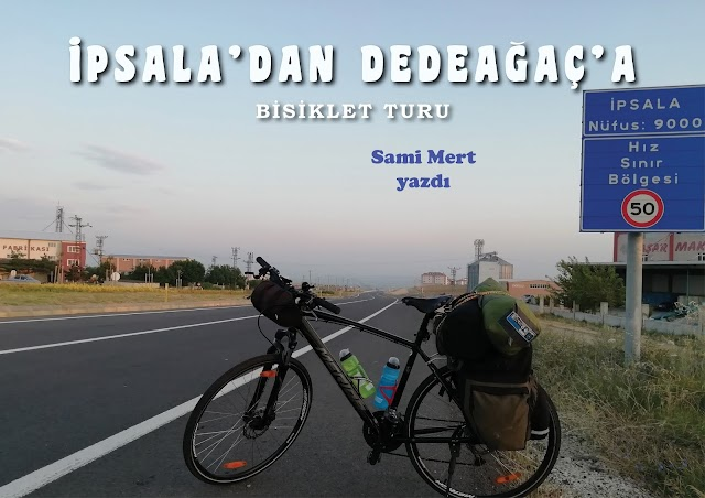 İPSALA'dan DEDEAĞAÇ'a BİSİKLET TURU