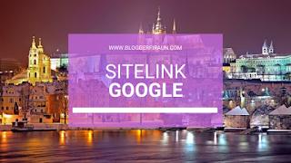 Cara Mudah dan Benar Mendapatkan sitelink dari Google