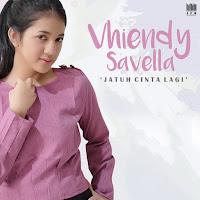 Lirik Lagu Vhiendy Savella - Jatuh Cinta Lagi