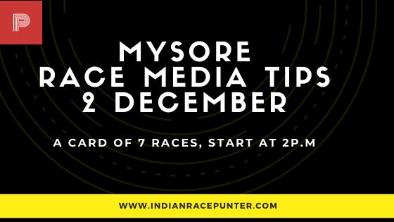 Mysore Race Media Tips 2 December, India Race Media Tips