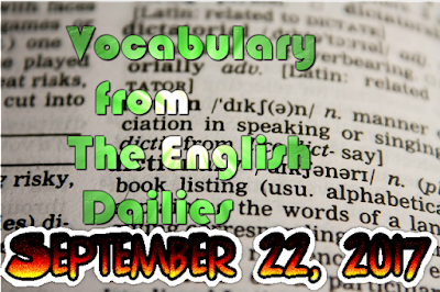 Learn English Vocabulary From News Papers - September 22 2017 (Day 16)
