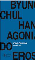 Agonia do Eros -  Byung Chul Han pdf