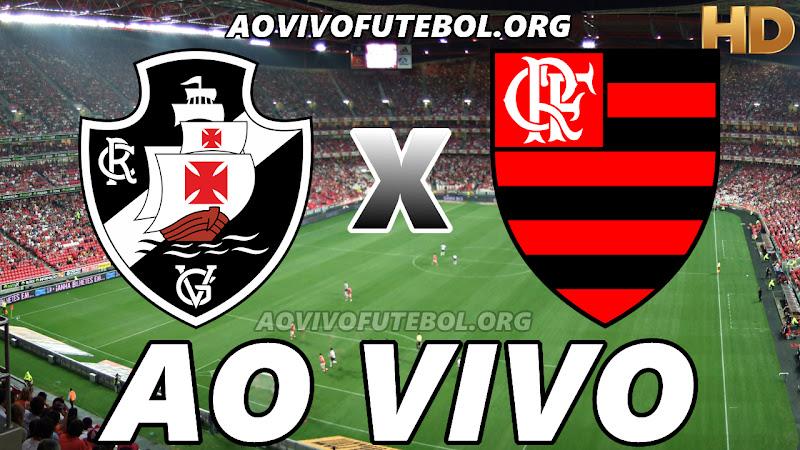 Assistir Vasco x Flamengo Ao Vivo HD