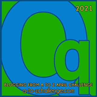 #AtoZChallenge 2021 April Blogging from A to Z Challenge letter Q