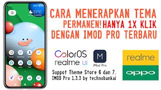 Memasang Tema Permanen Dengan iMOD Pro di OPPO & Realme