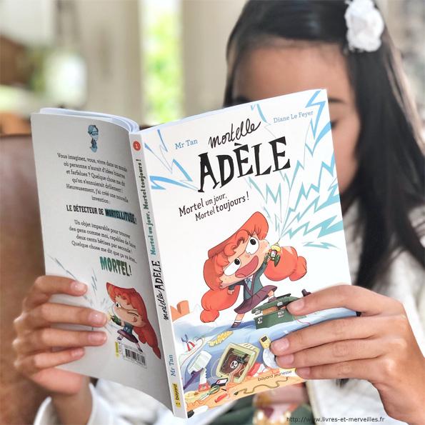 Mortelle Adèle : Mortel un jour, Mortel toujours - roman jeunesse