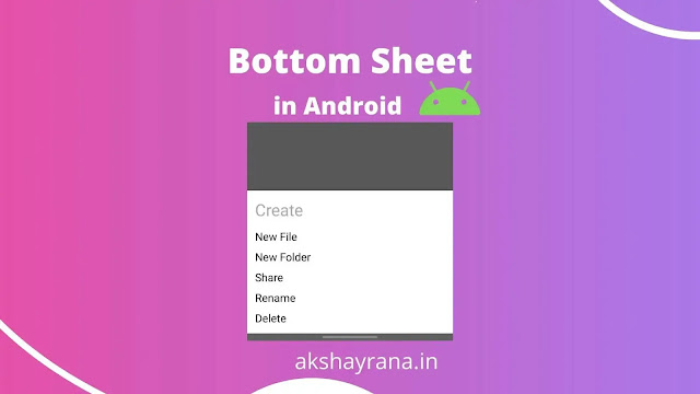 How to make Bottom Sheet in Android