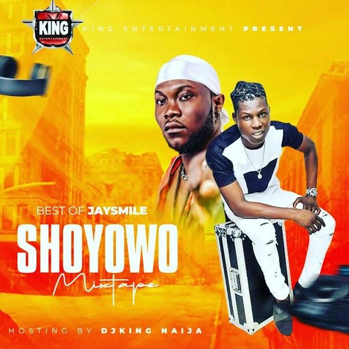 Djking Naija_Best Of Jaysmaile Showyowo Mixtape