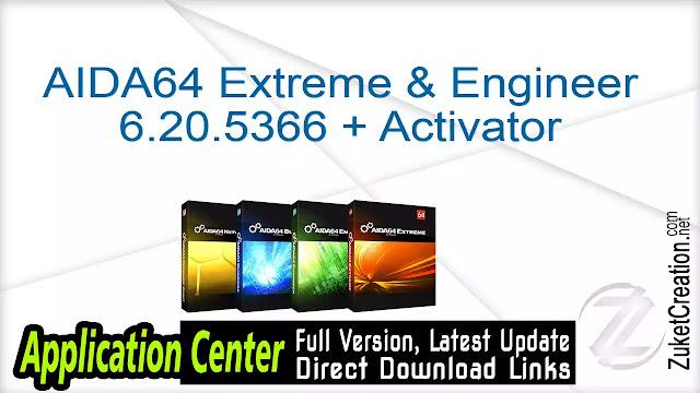 AIDA64 Extreme & Engineer 6.20.5366 + Activator