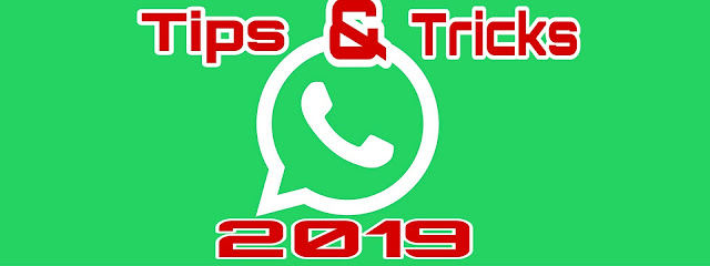 whatsapp tips and tricks 2019|whatsapp new features settings for android|latest whatsapp tricks|latest whatsapp tips|whatsapp apk download|download whatsapp wallpaper |whatsapp backup tips|whatsapp video tips|whatsapp web| whatsapp gold|waptrick