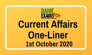 Current Affairs One-Liner: 1st October 2020