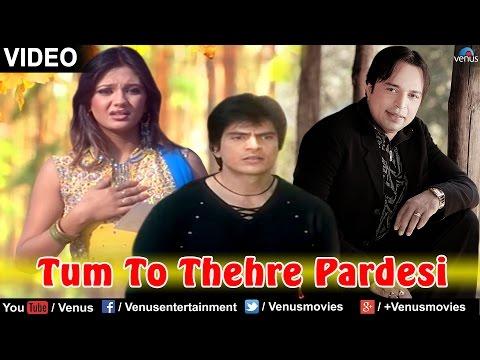 Tum-To-Thehre-Pardesi-Lyrics-Hindi