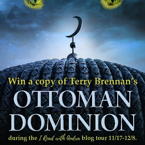 OTTOMAN DOMINION (Empires of Armaggedon #3)