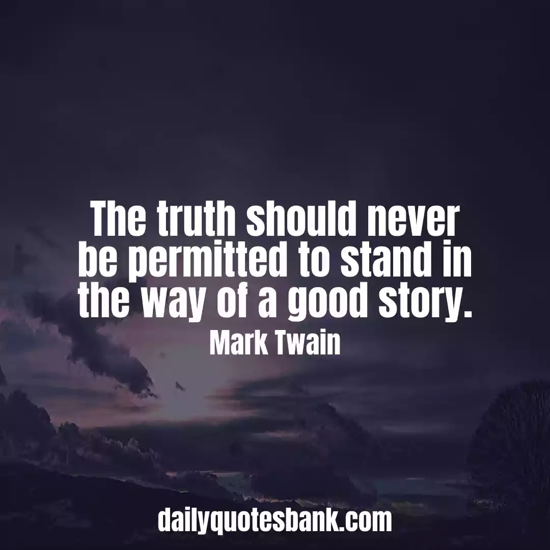 Mark Twain Quotes Sayings That Will Make You Humorist