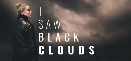I Saw Black Clouds REPACK-SKIDROW