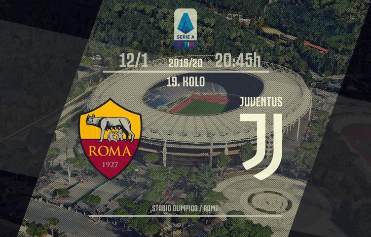 Serie A 2019/20 / 19. kolo / Roma - Juventus, nedelja, 20:45h