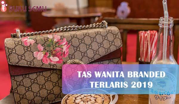 Tas Wanita Branded Terlaris 2019