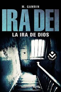 Ira Dei. La ira de dios - Mariano Gambín García (2010)