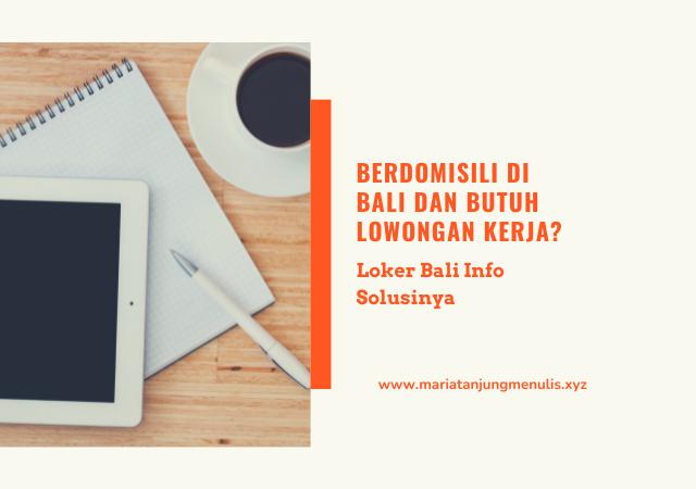 Loker Bali info