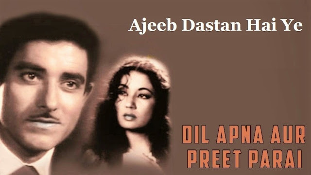 Ajeeb daastan hai yeh song lyrics/Full Video/ Rajkumar/ Mina Kumari/ Dil Apna Preet Parai